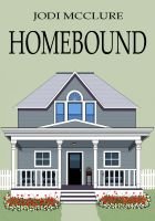 Cover for 'Homebound'