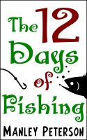 Cover for 'The 12 Days of Fishing'