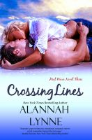 Cover for 'Crossing Lines (Contemporary Romance) (Heat Wave Novel #3)'