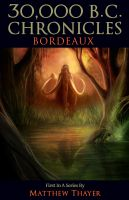 Cover for '30,000 B.C. Chronicles: Bordeaux'