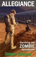 Cover for 'Allegiance: Surviving the Zombie Apocalypse'