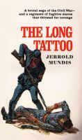 Cover for 'The Long Tattoo - (Book 3 in The Shame & Glory Saga)'