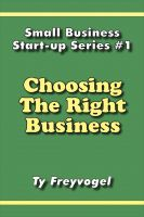 Cover for 'Choosing the Right Business'
