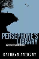 Cover for 'Persephone's Library and Other Short Stories'