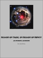 Cover for 'Mission of Trade, or Mission of Mercy: An Ephemeris RPG adventure'
