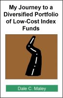 Cover for 'My Journey to a Diversified Portfolio of Low-Cost Index Funds'