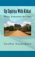 Cover for 'Up Sigiriya With KitKat'