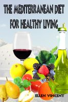 Cover for 'The Mediterranean Diet for Healthy Living'