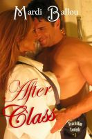 Cover for 'After Class: Teach Him Tonight, Book #3'