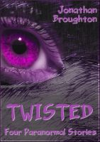 Cover for 'Twisted: Four Paranormal Stories'