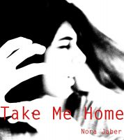 Cover for 'Take Me Home'