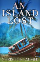 Cover for 'An Island Lost'