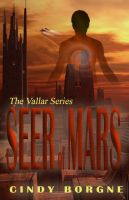Cover for 'Seer of Mars (The Vallar Series 1)'