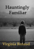 Cover for 'Hauntingly Familiar'