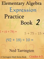 Cover for 'Elementary Algebra Expression Practice Book 2, Grades 4-5'