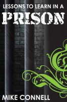 Cover for 'Lessons to Learn in a Prison (sermon)'