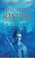 Cover for 'Ancient Rising - Book 1 of the Rise of the Ancients saga'