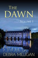 Cover for 'The Dawn - Volume I'