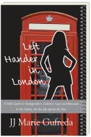 Cover for 'Left-Hander in London: A Field Guide to Transgenders, Lesbians, Gays and Bisexuals - In the Family, On the Job and In the Pew'