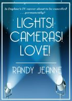 Cover for 'Lights! Cameras! Love!'