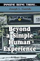 Cover for 'Beyond A Simple Human Experience'
