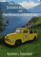 Cover for 'The Jinson Twins, Science Detectives, and The Mystery of Echo Lake'