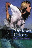 Cover for 'True Blue Colors'