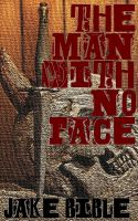 Cover for 'The Man With No Face'
