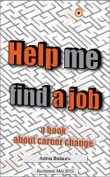 Adina Balauru - Help Me Find a Job, a Book About Career Change