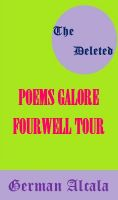 Cover for '(The Deleted) Poems Galore The Fourwell Tour'