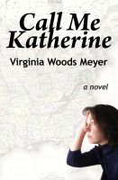 Cover for 'Call Me Katherine'