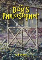 Cover for 'The Dog's Philosopher'