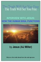Cover for 'Interview with Jesus: How the Human Soul Functions'