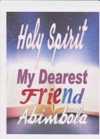 Cover for 'Holy Spirit My Dearest Friend'