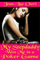 Cover for 'My Stepdaddy Won Me in a Poker Game'