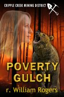 Cover for 'Poverty Gulch (Cripple Creek Mining District #1)'