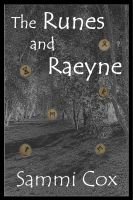 Cover for 'The Runes and Raeyne'