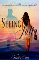 Cover for 'Seeing Julia'