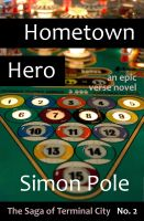 Cover for 'Hometown Hero: An Epic Verse Novel'