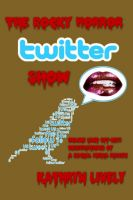 Cover for 'The Rocky Horror Twitter Show'