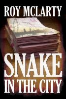 Cover for 'Snake in the City'