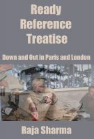 Cover for 'Ready Reference Treatise: Down and Out in Paris and London'