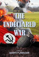 Cover for 'The Undeclared War'
