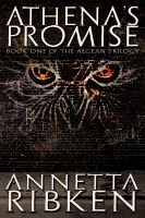 Cover for 'Athena's Promise - Book One Of The Aegean Trilogy'