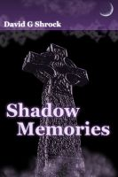 Cover for 'Shadow Memories'