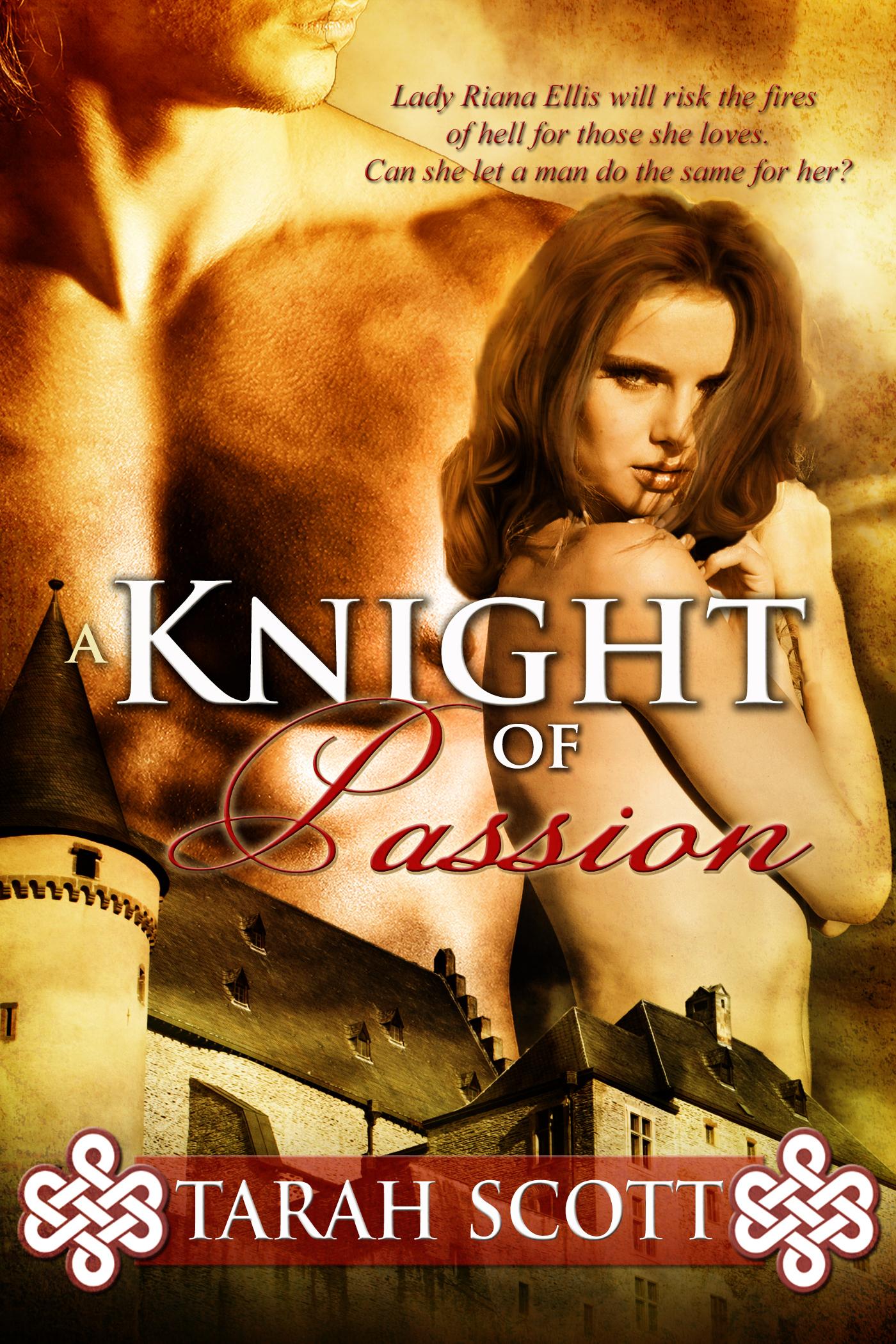 Tarah Scott - A Knight of Passion