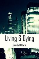 Cover for 'Living & Dying'