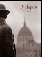 Cover for 'Budapest Unguided'