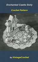 Cover for 'Enchanted Castle Doily Vintage Crochet Pattern eBook'