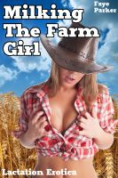 Cover for 'Milking the Farm Girl (Lactating Erotica)'